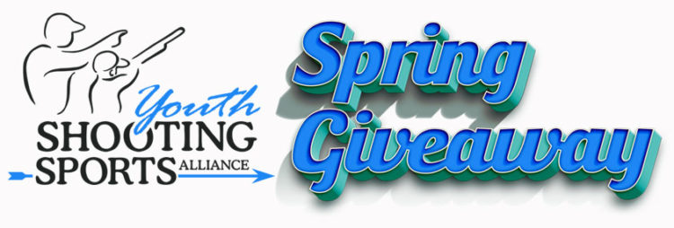 Announcing the Youth Shooting Sports Alliance $9K Spring Guns & Gear Giveaway